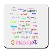 Peace means the same in all languages. It's the freedom from fear, freedom from want, freedom to be happy. This Peace gift design shows the word in 35 different languages. Get great gifts and shirts for Buddhists at Buddha's Gifts.