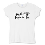 Live to Train, Train to Live Women's Fitted Baby R