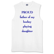 Proud dad of hockey daughter  Sleeveless T-Shirt