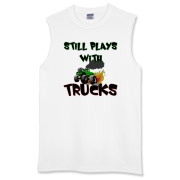 Still plays with trucks  Sleeveless T-Shirt