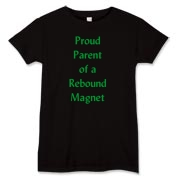 Parent of Rebound Magnet Women's T-Shirt