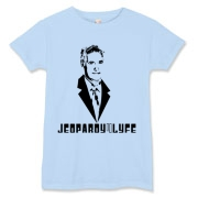 JEOPARDY4LYFE design in black on light colored stuff