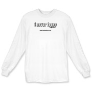 I Never Tease Long Sleeve T-Shirt