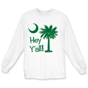 Say hello with the Green Hey Y'all Palmetto Moon Long Sleeve T-Shirt. It features the South Carolina palmetto moon.