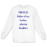 Proud dad of hockey daughter  Long Sleeve T-Shirt