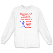 Slugging Percentage Long Sleeve T-Shirt