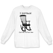 I still Rock! Long Sleeve T-Shirt