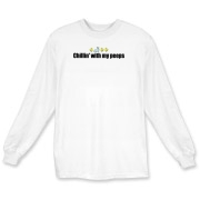 Chillin' With My Peeps Long Sleeve T-Shirt