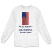 We Will Have Peace... Long Sleeve T-Shirt
