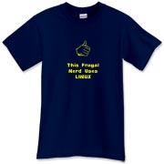 This comical computer t-shirt says: This Frugal Nerd Uses Linux. A hand with extended thumb points to the wearer. If you're smart enough to use Linux, you're smart enough to wear this design.