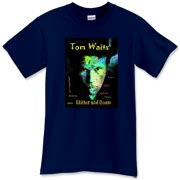 Tom Waits t-shirt for Rain Dogs. Glitter and Doom 2008 Tom Waits tour!  A must for your Bucket List. Audible heaven.