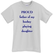 Proud dad of hockey daughter  T-Shirt
