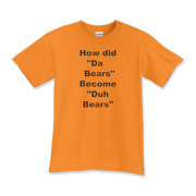 Da Bears or Duh Bears  Kids T-Shirt