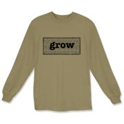 G R O W Long Sleeve T-Shirt