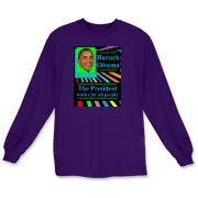 This colorful Barack Obama Long Sleeve T-shirt features the slogan Barack Obama the President works for all people.