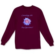This sarcastic astronomy long sleeve t-shirt, titled Cosmology 101, gives a quick course on the Big Bang. It shows a really big exploding Bang with the caption: Any Questions?