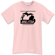 The Michigan Militia Minuteman T-shirt in Light Pink.  A real militia man wears whatever he wants to!