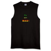 This satirical anger sleeveless t-shirt says: I'm NOT MAD! The words appear to grow in strength and temperature as anger mounts.
