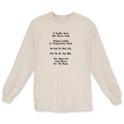 Here's a zany computer nerd long sleeve shirt that uses a witty limerick to describe the tribulation and woes of being too much a computer geek.