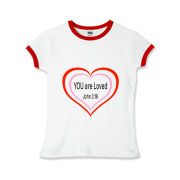 YOU are Loved, Girls Ringer T-Shirt