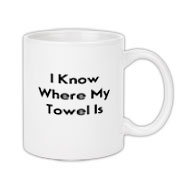 Do you know where your towel is? If you know The Hitchhiker's Guide to the Galaxy, then you do. Show everyone that you're cool and froody whenever you drink coffee.