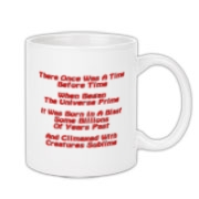 This witty Big Bang limerick coffee mug gives in rhyme a quick recount of the evolution of the universe, from the Big Bang beginning to the creation of mankind.