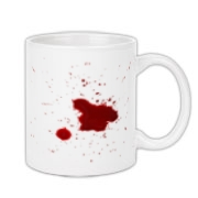 Drink your coffee with this stylish bloodstained mug.  Real blood was used in the creation of this image.  Confuse and offend your friends and coworkers!