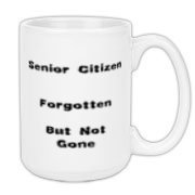 This sarcastic retired person large coffee mug is for senior citizens. It turns the saying Gone, but not forgotten around to say: Forgotten, but not gone.
