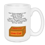This humorous Schrodinger's Cat coffee mug shows a box labeled with Live Cat, Dead Cat, and a poison warning sign. It tells the strange tale of the cat with a witty limerick.