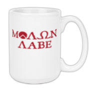 This ΜΟΛΩΝ ΛΑΒΕ large coffee mug is definitely not from Sears.  Now you can own an ass-kicking mug to suit your own ass-kicking way of life.  No one is going to touch your coffee.