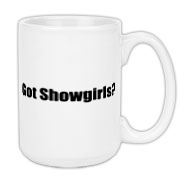 Got Showgirls? Large Coffee Mug 15oz