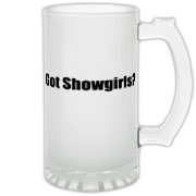 Got Showgirls? Frosted Glass Stein