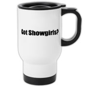 Got Showgirls? Travel Mug