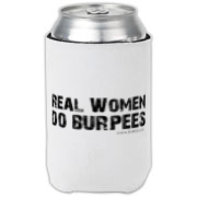 Real Women Do Burpees Can Cooler