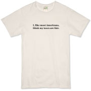 Taxes Are Fair Organic T-Shirt