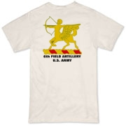 6th Field Artillery - Organic, Light Color T-Shirts. Front & Back Insignia. Available in 2 Light Colors.