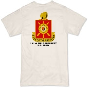 171st Field Artillery - Organic, Light Color T-Shirts. Front & Back Insignia. Available in 2 Light Colors.