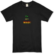This whimsical organic t-shirt says: I'm NOT MAD! The words appear to grow in strength and temperature as anger mounts.