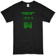 This whimsical bowling score dark t-shirt reveals a way to achieve the perfect 300 bowling score. It shows the scores of 3 games that add to a perfect 300. The caption says: Last Night I Bowled A Perfect 300.