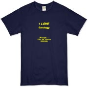 This funny science organic t-shirt says: I LOVE Geology. (Except ... For All Those ROCKS). Ideal for any geology student.