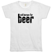 Will Burpee For Beer Organic Women's T-Shirt