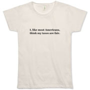 Taxes Are Fair Organic Women's T-Shirt