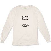 This witty science organic long sleeve t-shirt says: I LOVE Geology. (Except ... For All Those ROCKS). Ideal for any geology student.
