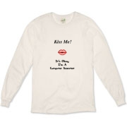 This whimsical Kiss Me Linux nerd long sleeve t-shirt is for the amorous computer nerd. Showing a luscious pucker, it says: Kiss Me! It's Okay, I'm A Computer Scientist.
