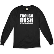 Enough Rush Organic Long Sleeve T-Shirt