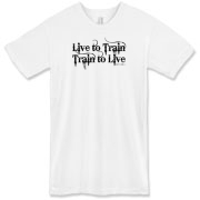 Live to Train, Train to Live American Apparel T-Sh