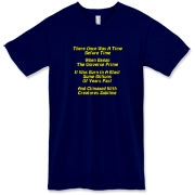 This zany Big Bang limerick American apparel t-shirt gives in rhyme a quick recount of the evolution of the universe, from the Big Bang beginning to the creation of mankind.