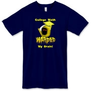 This humorous algebra American apparel t-shirt says: College Math Warped My Brain! It includes an image of the Draconian math teacher -- the Grim Reaper.