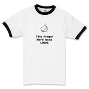 This Linux nerd ringer t-shirt says: This Frugal Nerd Uses Linux. A hand with extended thumb points to the wearer. If you're smart enough to use Linux, you're smart enough to wear this design.