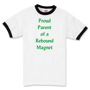 Parent of Rebound Magnet Ringer T-Shirt